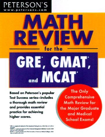 9780768902327: Math Review: GRE, GMAT, MCAT 1st ed (Peterson's GRE/GMAT Math Review)