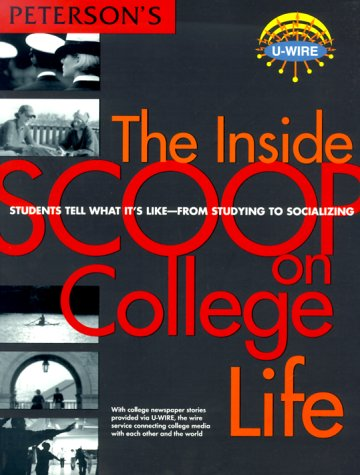 Inside Scoop on College Life 1st ed: Peterson's