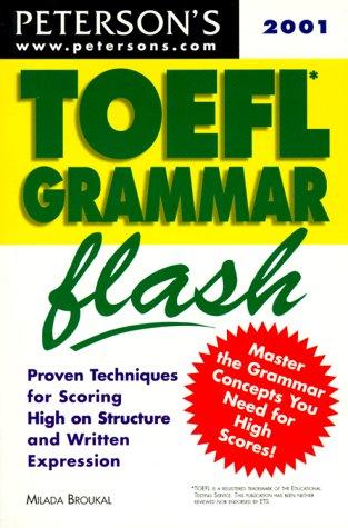 Peterson's Toefl Grammar Flash 2001: The Quick: Broukal, Milada