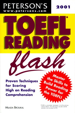Peterson's Toefl Reading Flash 2001: The Quick: Milada Broukal