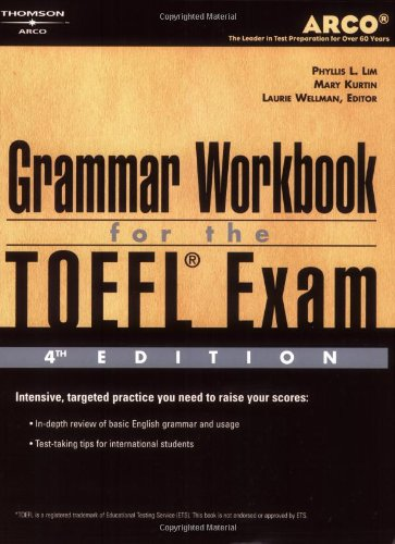 9780768907827: TOEFL Grammar Workbook 4E (Arco Academic Test Preparation Series)