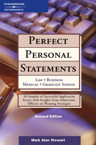 9780768908459: Perfect Personal Statements, 2nd ed (Peterson's How to Write the Perfect Personal Statement)