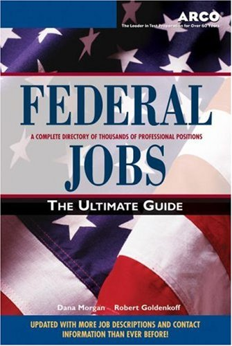 9780768908558: Federal Jobs: Ultimate Guide 3rd ed (Arco Federal Jobs)