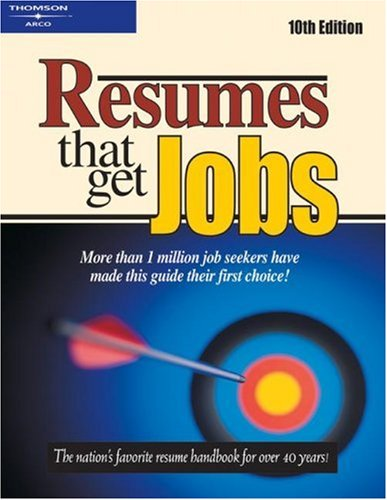 9780768908695: Resumes That Get Good Jobs 10e (Arco Resumes That Get Jobs)