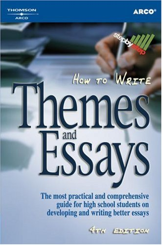 9780768909234: How to Write Themes & Essays 4th ed (Arco How to Write Themes & Essays)