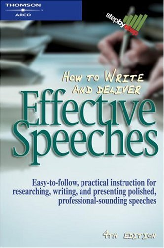 9780768909241: How to Write & Deliver Effctv 4th ed (Arco How to Write & Deliver Effective Speeches)