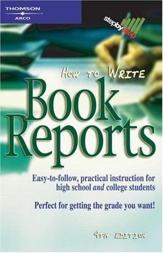 9780768910803: How to Write Book Reports 4E (Arco How to Write Book Reports)
