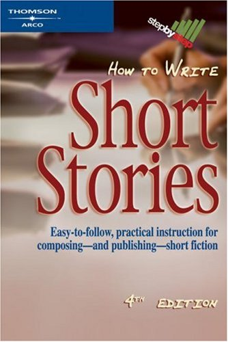 9780768910841: How to Write Short Stories (Arco How to Write Short Stories)