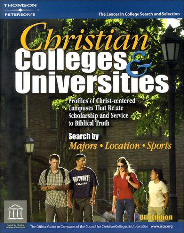 9780768910858: Christian Colleges & Univ 8th ed (Peterson's Christian Colleges & Universities)