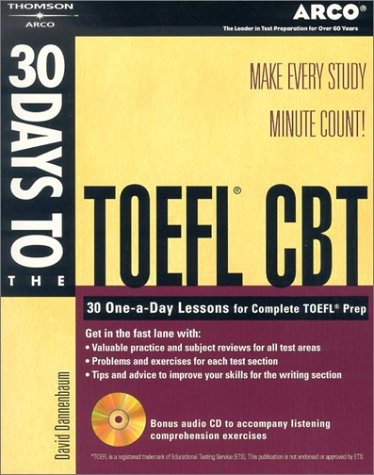 9780768910964: 30 Days to the TOEFL CBT w CDRom (Arco 30 Days to the TOEFL CBT)