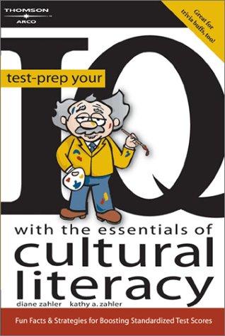 9780768912937: Test Prep Your IQ Cultural Literacy, 1E (Arco Test-Prep Your IQ with the Essentials of Cultural Literacy)
