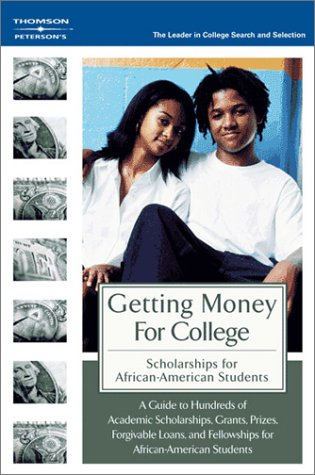 9780768913569: GetMoneyColl:Scholarships AfricanAmer 1E (SCHOLARSHIPS FOR AFRICAN AMERICAN STUDENTS)