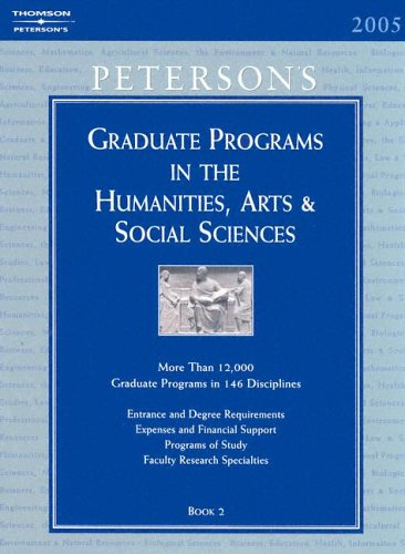 Grad Guides Book 2:Hum/Arts/Soc Sci 2005 (Peterson's Graduate Programs in the ...