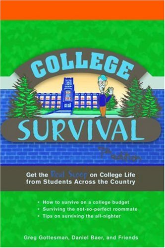 9780768914443: College Survival: Get the Real Scoop on College Life from Students Across the Country