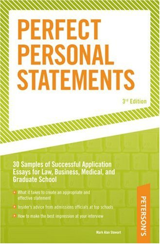 9780768917154: Perfect Personal Statements, 3rd edition (Peterson's How to Write the Perfect Personal Statement)