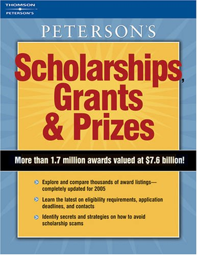 9780768918885: Scholarships, Grants & Prizes 2006 (Peterson's Scholarships, Grants & Prizes)