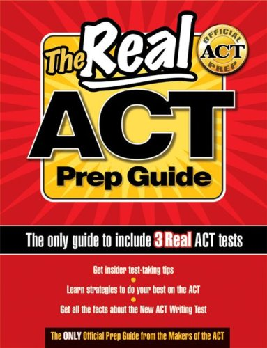 9780768919752: The Real ACT Prep Guide (The only guide to include 3 Real ACT tests)