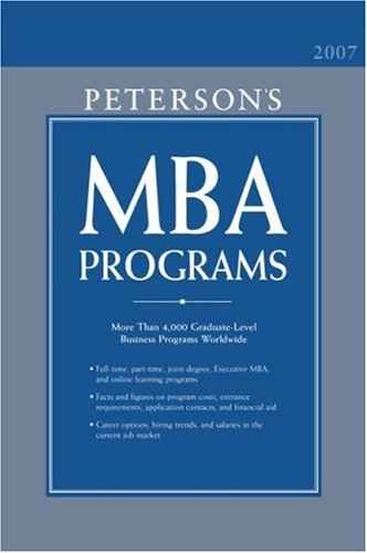 MBA Programs 2007 (Peterson's MBA Programs) (0768921619) by Thomson Peterson's