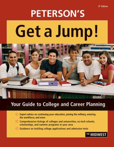 Get A Jump! Midwest 9th edition (Teens' Guide to College & Career Planning) (0768924510) by Thomson Peterson's
