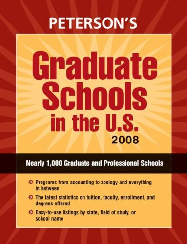Graduate Schools in the U.S. 2008 (Peterson's Graduate Schools in the Us): Peterson's