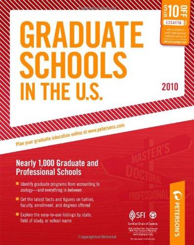 9780768927894: Graduate Schools in the U.S. - 2010: Nearly 1,000 Gradute and Professional Schools (Peterson's Graduate Schools in the Us)