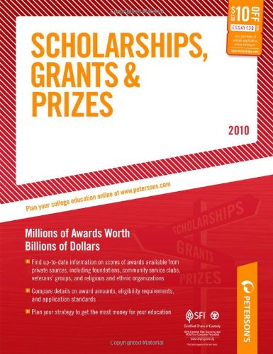 9780768927924: Scholarships, Grants and Prizes - 2010: Millions of Awards Worth Billions of Dollars (Peterson's Scholarships, Grants & Prizes)