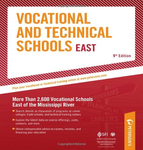 9780768928099: Vocational & Technical Schools - East: More Than 2,600 Vocational Schools East of the Mississippi River (Peterson's Vocational & Technical Schools & Programs: East)