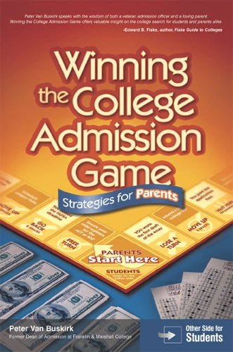 9780768928310: Winning The College Admission Game: Strategies for Parents and Students