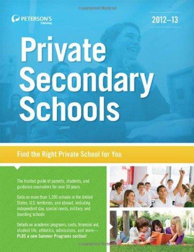Private Secondary Schools 2012-13: Peterson's