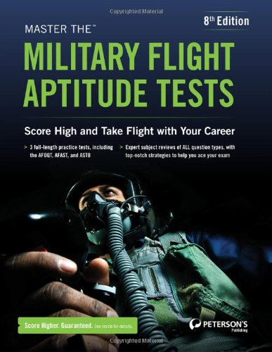 Master the Military Flight Aptitude Tests 8th: Peterson's