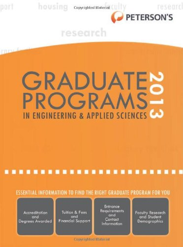 9780768936247: Graduate Programs in Engineering & Applied Sciences 2013 (Peterson's Graduate Programs in Engineering & Applied Sciences (Book 5))