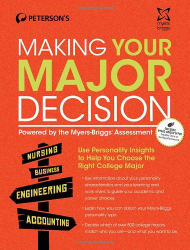 9780768937640: Making Your Major Decision: Powered by the Myers-Briggs Assessment