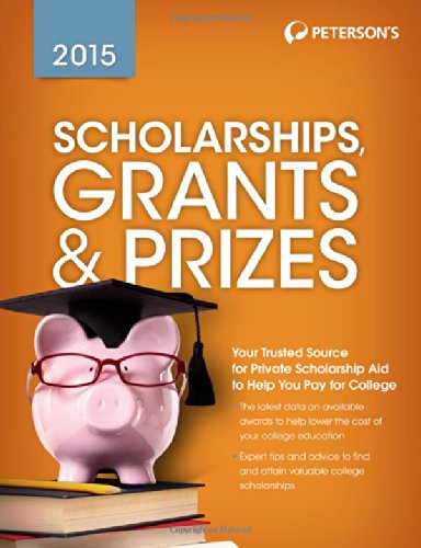 9780768938661: Peterson's Scholarships, Grants & Prizes 2015