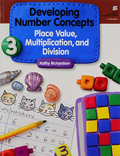 9780769000602: Developing Number Concepts Book 3: Place Value Multiplication & Divisiongrade K/3 Copyright 1999