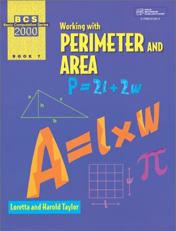 9780769001203: Working with Perimeter and Area (Basic Computation Series 2000, Book 7) (Reproducible Blackline Masters)