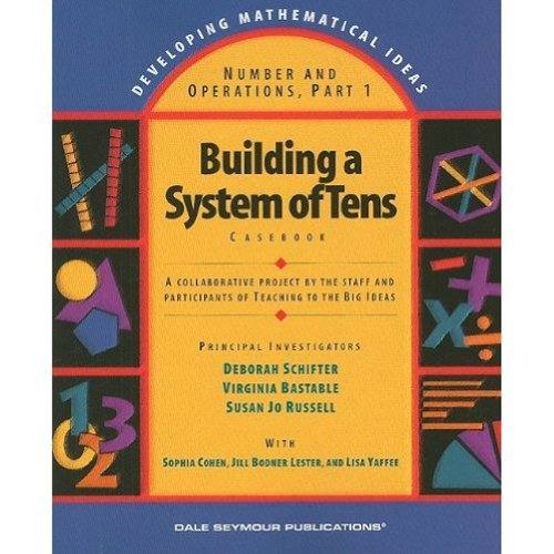 9780769001692: Building a System of Tens: Casebook (Developing Mathematical Ideas)