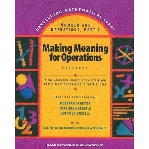 21964 DEVELOPING MATHEMATICAL IDEAS (DMI), PART 2, CASEBOOK: Pearson Education