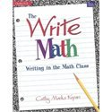 9780769025056: THE WRITE MATH: WRITING IN MATH CLASS (DALE SEYMOUR PRODUCTS)