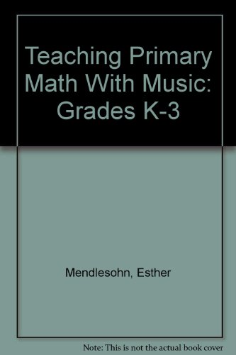 9780769027715: Teaching Primary Math With Music: Grades K-3
