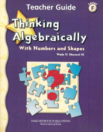 9780769028071: Thinking Algebraically with Numbers & Shapes, Level F