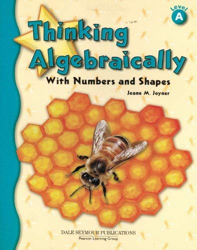 9780769028347: Thinking Algebraically with Numbers & Shapes: Level A- Student Activity Book