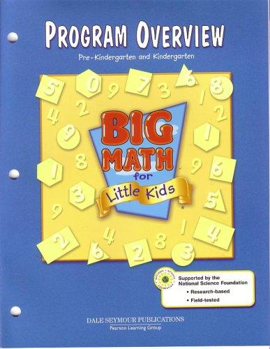 9780769029023: DALE SEYMOUR PUBLICATIONS BIG MATH FOR LITTLE KIDS PROGRAM OVERVIEW 2003C