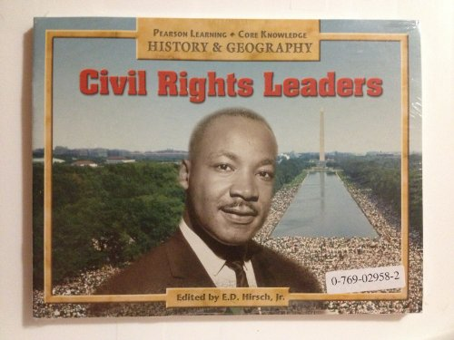 9780769029580: CIVIL RIGHTS LEADERS, PUPIL EDITION, 6 PACK, GRADE 2 (Core Knowledge)