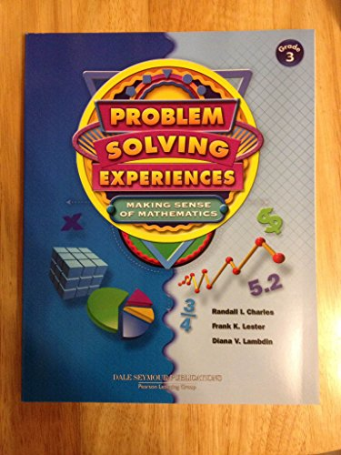 DALE SEYMOUR PUBLICATIONS PROBLEM SOLVING EXPERIENCES: MAKING: DALE SEYMOUR PUBLICATIONS