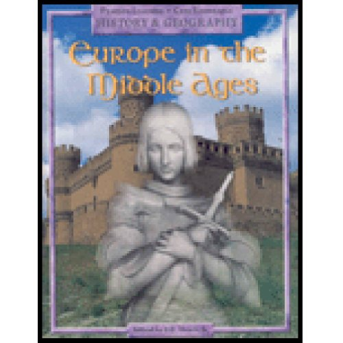 9780769051000: EUROPE IN THE MIDDLE AGES, PUPIL EDITION, GRADE 4 (Pearson Learning; Core Knowledge: History & Geography)