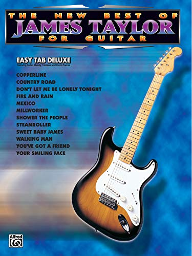 9780769200071: The New Best of James Taylor for Guitar: Easy TAB Deluxe (New Best of...for Guitar)