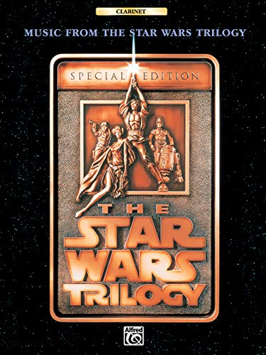 9780769200095: Music from The Star Wars Trilogy Special Edition: Clarinet