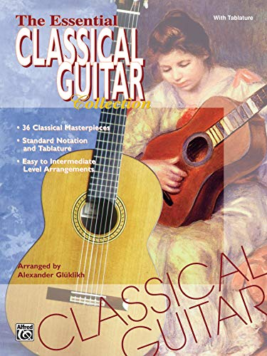 9780769200422: The Essential Classical Guitar Collection: With Tablature