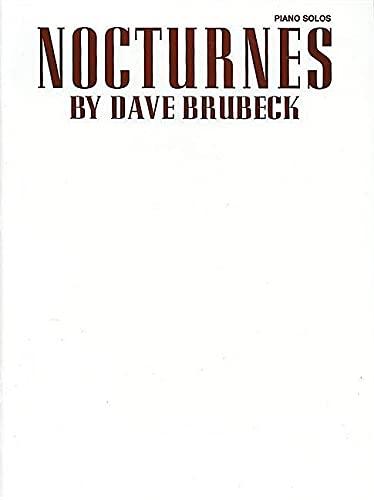 9780769200460: Nocturnes by Dave Brubeck : Piano Solos