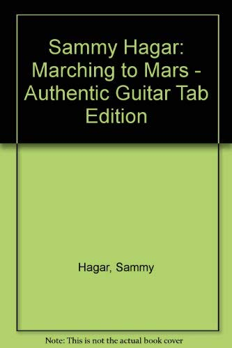 9780769200521: Sammy Hagar -- Marching to Mars: Authentic Guitar TAB with Qwik Charts